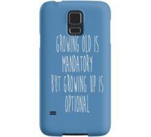 Growing Up Samsung Galaxy Case/Skin