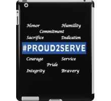 #PROUD2SERVE iPad Case/Skin