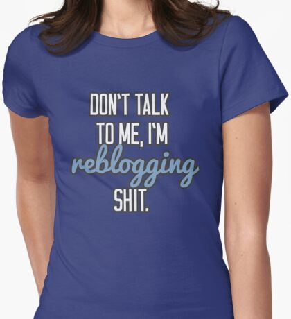 Reblogging Womens Fitted T-Shirt