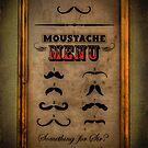Moustache Menu - Something for Sir? by Den McKervey
