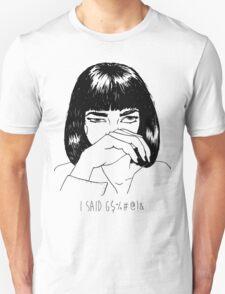 Mia Wallace Unisex T-Shirt
