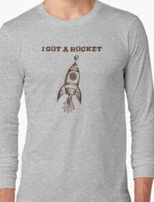 I Got A Rocket T-Shirt