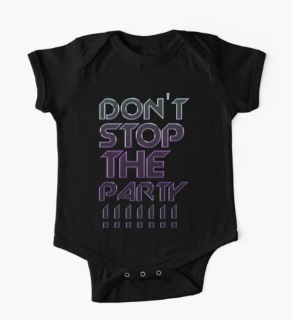 Don't Stop The Party One Piece - Short Sleeve
