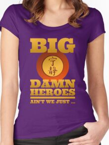 Big Damn Heroes Women's Fitted Scoop T-Shirt