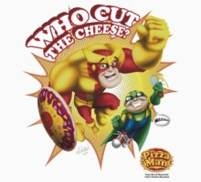 Pizza Man - Who cut the cheese? One Piece - Short Sleeve