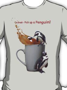 Tea Break - Pick up a Penguin! T-Shirt