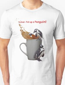 Tea Break - Pick up a Penguin! T-Shirt