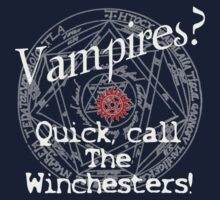 Vampires? Call The Winchesters! Kids Tee