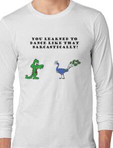 I'm a peacock Long Sleeve T-Shirt