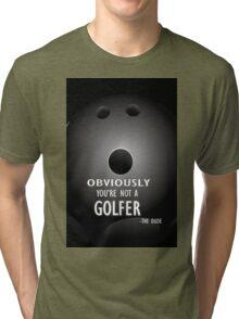 The Big Lebowski movie quote #2 Tri-blend T-Shirt