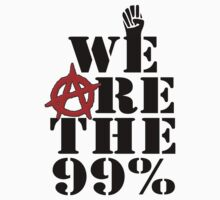 We Are The 99% Occupy Wall Street by gleekgirl