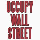 Occupy Wall Street by gleekgirl