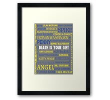 Joss Whedon - Death Is Your Gift  Framed Print