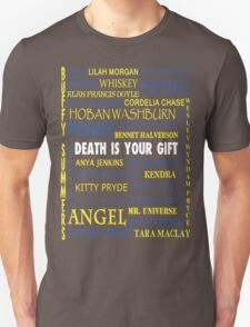 Joss Whedon - Death Is Your Gift  Unisex T-Shirt