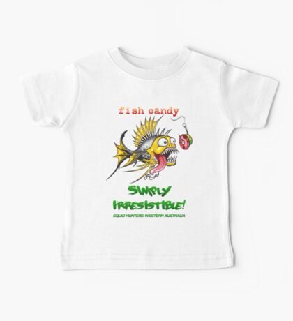 Fish Candy Irresistible Baby Tee