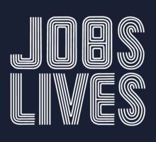 Jobs Lives Kids Tee