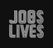 Jobs Lives Unisex T-Shirt