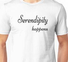 Serendipity Happens Unisex T-Shirt