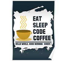 programmer - eat sleep code coffee Poster