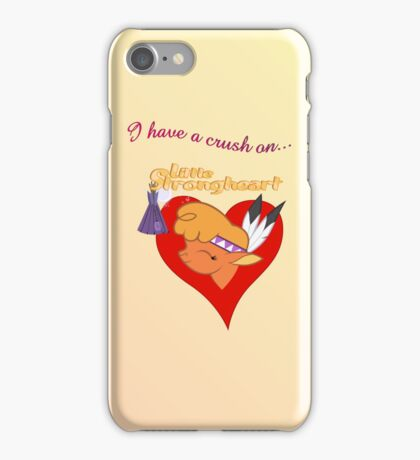 I have a crush on... Little Strongheart iPhone Case/Skin