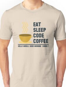programmer : eat sleep code coffee - hello world Unisex T-Shirt