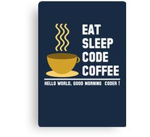 Programmer: eat sleep code coffee - hello world - light Canvas Print