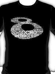 el ocho (2011) T-Shirt