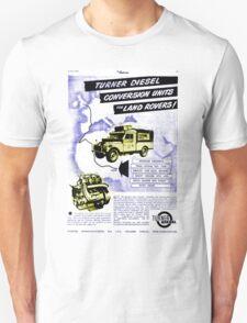 Land Rover - diesel conversion advert.... T-Shirt