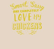 Smart. Sassy and completely love my CHICKENS!  Womens Fitted T-Shirt