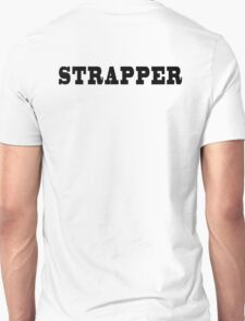 Strapper to the stars T-Shirt