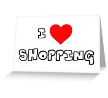 I Heart Shopping Greeting Card