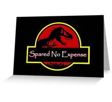 Jurassic Park - Spared No Expense Greeting Card