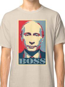 Vladimir Putin, obama poster, boss Classic T-Shirt