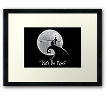 That's No Moon Framed Print
