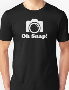 Oh Snap! Funny Photographer Unisex T-Shirt