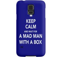 Wait for a mad man with a box Samsung Galaxy Case/Skin