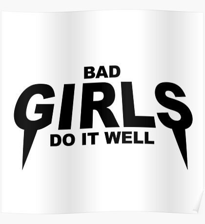 HIPSTER : BAD GIRLS DO IT WELL Poster