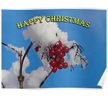 Christmas card: berries in the snow Poster