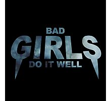 HIPSTER : BAD GIRLS DO IT WELL // Photographic Print