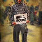 Hug A Hoodie by Chris Cherry