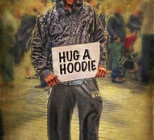 Hug A Hoodie by Chris Cherry