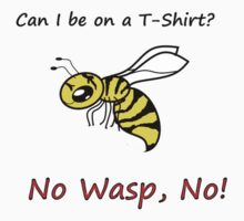 No Wasp, No! Kids Tee