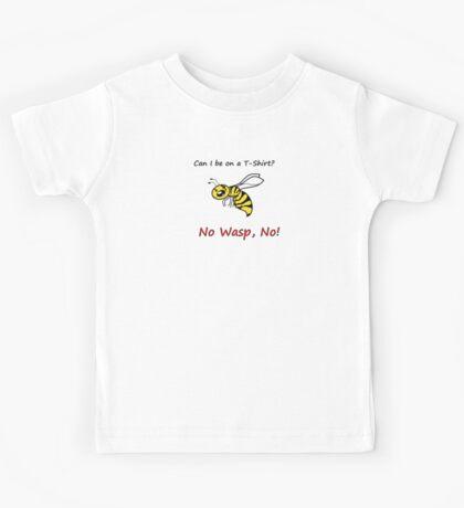 No Wasp, No! Kids Tee