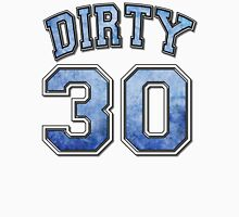 Dirty 30 blue distressed Unisex T-Shirt