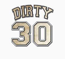 Dirty 30 dirty paper Unisex T-Shirt
