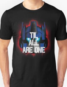 Prime - Til All Are One T-Shirt
