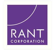 RANT Corporation Art Print