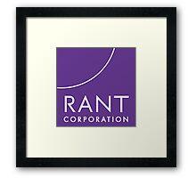 RANT Corporation Framed Print