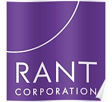 RANT Corporation Poster