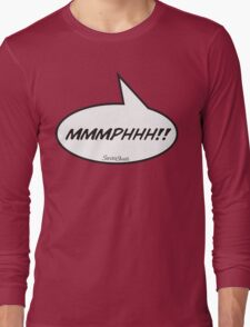 The MMMPHHH! Shirt from FetishCon Long Sleeve T-Shirt